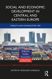 Social and Economic Development in Central and Eastern Europe: Stability and Change after 1990