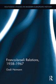 Franco-Israeli Relations, 1958-1967
