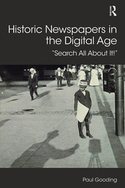 Historic Newspapers in the Digital Age: Search All About It!