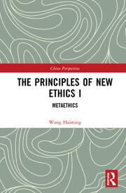 The Principles of New Ethics I: Metaethics