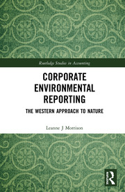 Corporate Environmental Reporting: The Western Approach to Nature