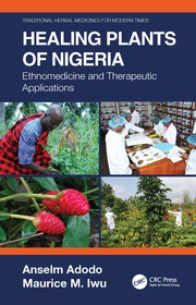 Healing Plants of Nigeria: Ethnomedicine and Therapeutic Applications