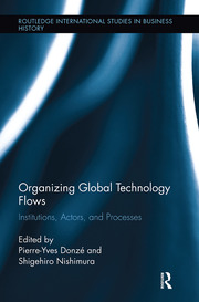 Organizing Global Technology Flows: Institutions, Actors, and Processes