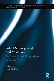Patent Management and Valuation: The Strategic and Geographical Dimension