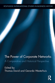 The Power of Corporate Networks: A Comparative and Historical Perspective
