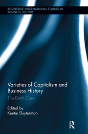 Varieties of Capitalism and Business History: The Dutch Case