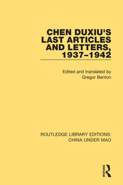 Chen Duxiu's Last Articles and Letters, 1937-1942