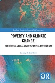 Poverty and Climate Change: Restoring a Global Biogeochemical Equilibrium