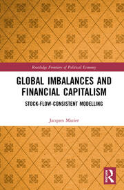 Global Imbalances and Financial Capitalism: Stock-Flow-Consistent Modelling