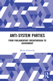 Anti-System Parties: From Parliamentary Breakthrough to Government