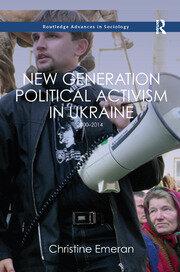 New Generation Political Activism in Ukraine: 2000–2014