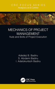 Mechanics of Project Management: Nuts and Bolts of Project Execution
