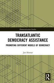 Transatlantic Democracy Assistance: Promoting Different Models of Democracy