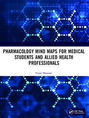 Pharmacology Mind Maps for Medical Students and Allied Health Professionals