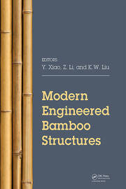 Modern Engineered Bamboo Structures: Proceedings of the Third International Conference on Modern Bamboo Structures (ICBS 2018), June 25-27, 2018, Beijing, China