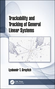 Trackability and Tracking of General Linear Systems - 1st Edition book cover
