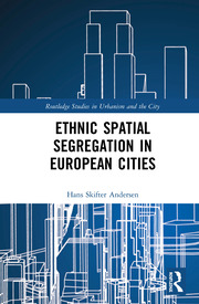 Ethnic Spatial Segregation in European Cities