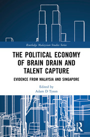 The Political Economy of Brain Drain and Talent Capture: Evidence from Malaysia and Singapore