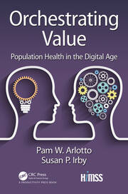 Orchestrating Value: Population Health in the Digital Age