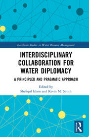 Interdisciplinary Collaboration for Water Diplomacy: A Principled and Pragmatic Approach