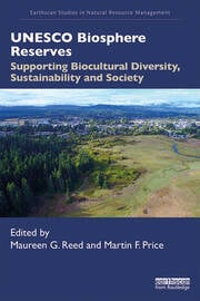 UNESCO Biosphere Reserves: Supporting Biocultural Diversity, Sustainability and Society