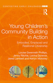 Young Children's Community Building in Action: Embodied, Emplaced and Relational Citizenship