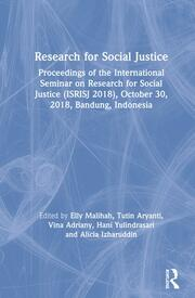 Research for Social Justice: Proceedings of the International Seminar on Research for Social Justice (ISRISJ 2018), October 30, 2018, Bandung, Indonesia