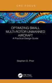 Optimizing Small Multi-Rotor Unmanned Aircraft: A Practical Design Guide