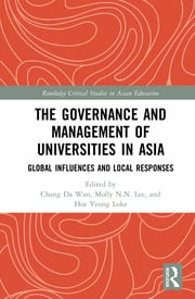 The Governance and Management of Universities in Asia: Global Influences and Local Responses