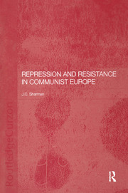 Repression and Resistance in Communist Europe