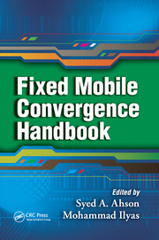 Fixed Mobile Convergence Handbook