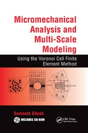 Micromechanical Analysis and Multi-Scale Modeling Using the Voronoi Cell Finite Element Method