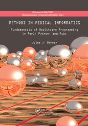 Methods in Medical Informatics: Fundamentals of Healthcare Programming in Perl, Python, and Ruby