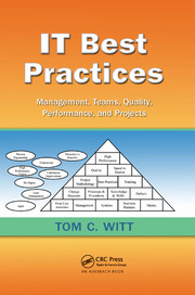 IT Best Practices: Management, Teams, Quality, Performance, and Projects
