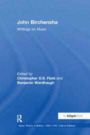 John Birchensha: Writings on Music