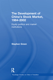 The Development of China's Stockmarket, 1984-2002: Equity Politics and Market Institutions