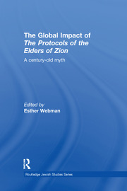 The Global Impact of the Protocols of the Elders of Zion: A Century-Old Myth