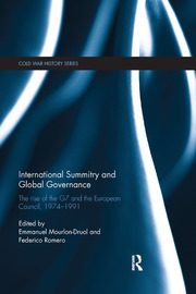 International Summitry and Global Governance: The rise of the G7 and the European Council, 1974-1991