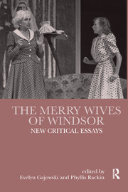 The Merry Wives of Windsor: New Critical Essays