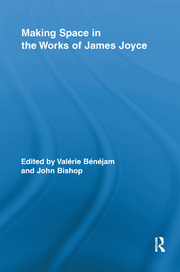 Making Space in the Works of James Joyce