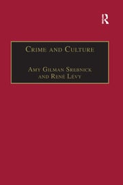 Crime and Culture: An Historical Perspective