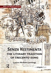 Senza Vestimenta: The Literary Tradition of Trecento Song