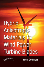Hybrid Anisotropic Materials for Wind Power Turbine Blades
