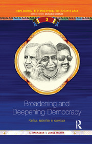 Broadening and Deepening Democracy: Political Innovation in Karnataka