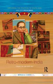 Retro-modern India: Forging the Low-caste Self