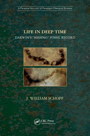 "Life in Deep Time: Darwin's ""Missing"" Fossil Record"