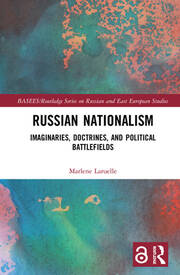 Featured Title - Russian Nationalism - Laruelle - 1st Edition book cover