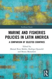 Marine and Fisheries Policies in Latin America: A Comparison of Selected Countries