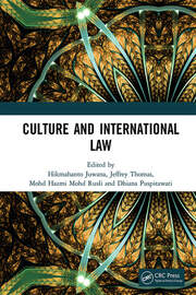 Culture and International Law: Proceedings of the International Conference of the Centre for International Law Studies (CILS 2018), October 2-3, 2018, Malang, Indonesia