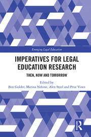Imperatives for Legal Education Research: Then, Now and Tomorrow